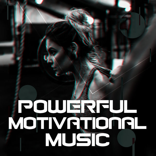Powerful Motivational Music