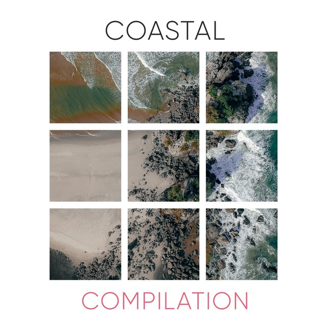 Quiet Coastal Compilation