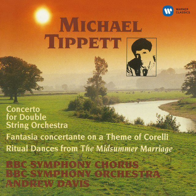 Tippett: Concerto for Double String Orchestra, Fantasia Concertante & Ritual Dances