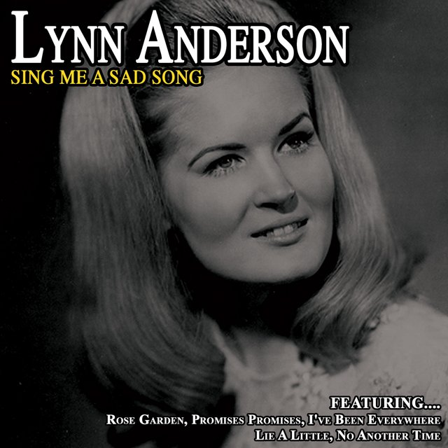 Sing Me a Sad Song - Lynn Anderson
