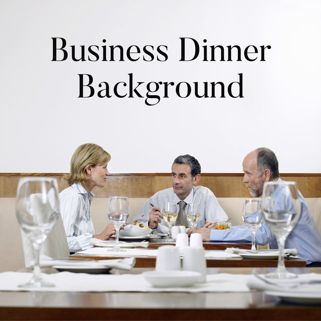 Business Dinner Background - Make Lucrative Transactions and Convince Contractors to Your Ideas with the Help of This Brilliant Jazz
