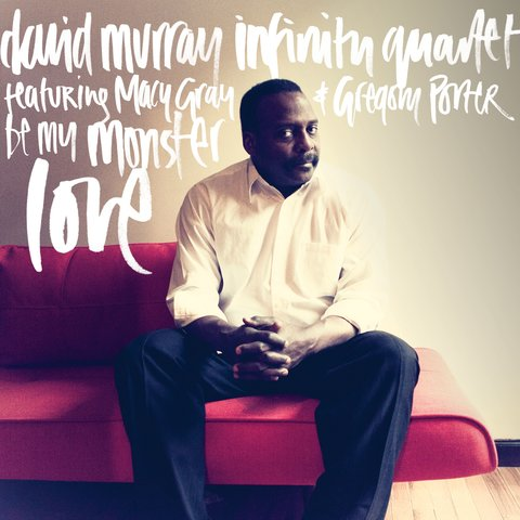 David Murray Infinity Quartet