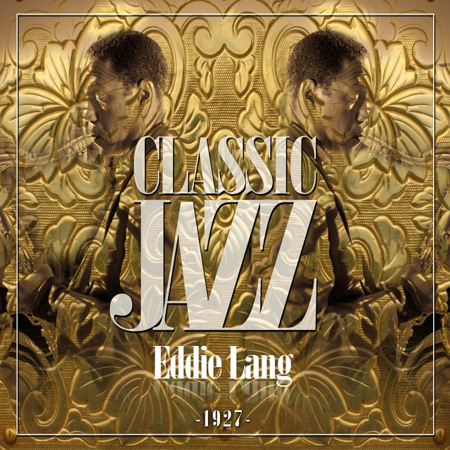 Classic Jazz Gold Collection ( Eddie Lang )