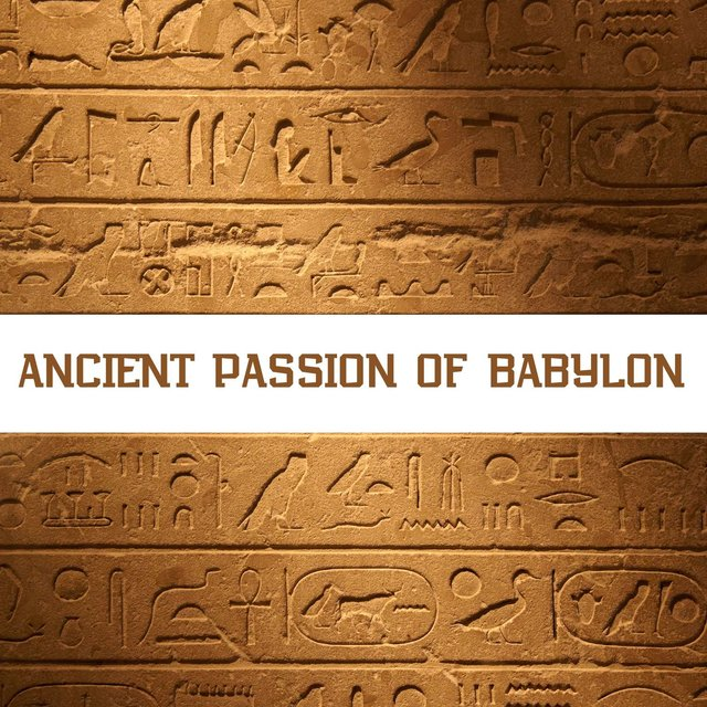 Ancient Passion of Babylon
