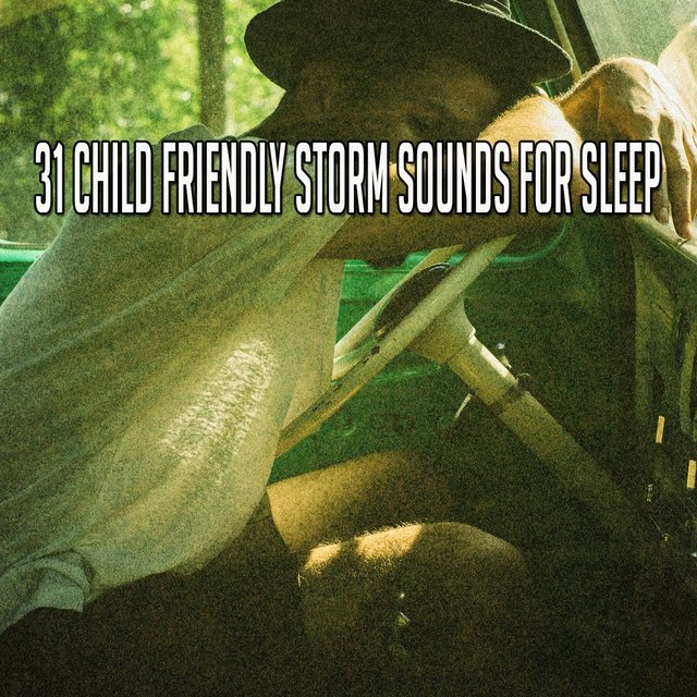 31 Child Friendly Storm Sounds for Sle - EP
