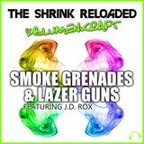Smoke Grandes & Lazer Guns