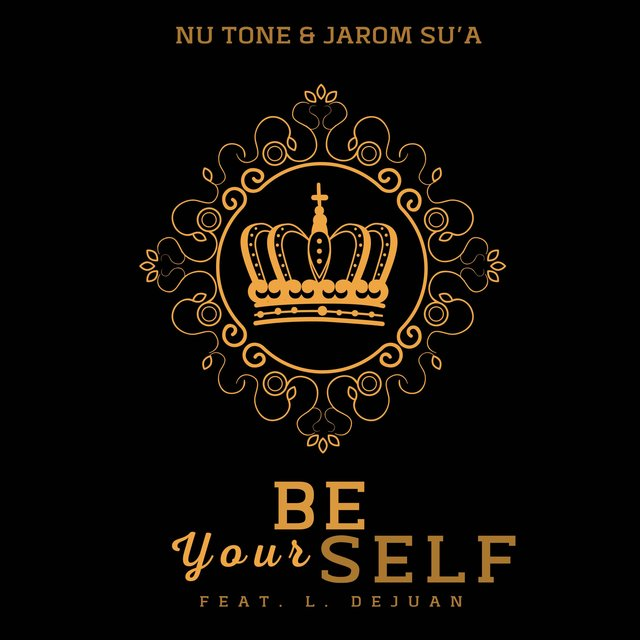 Be Yourself (feat. L. Dejuan)