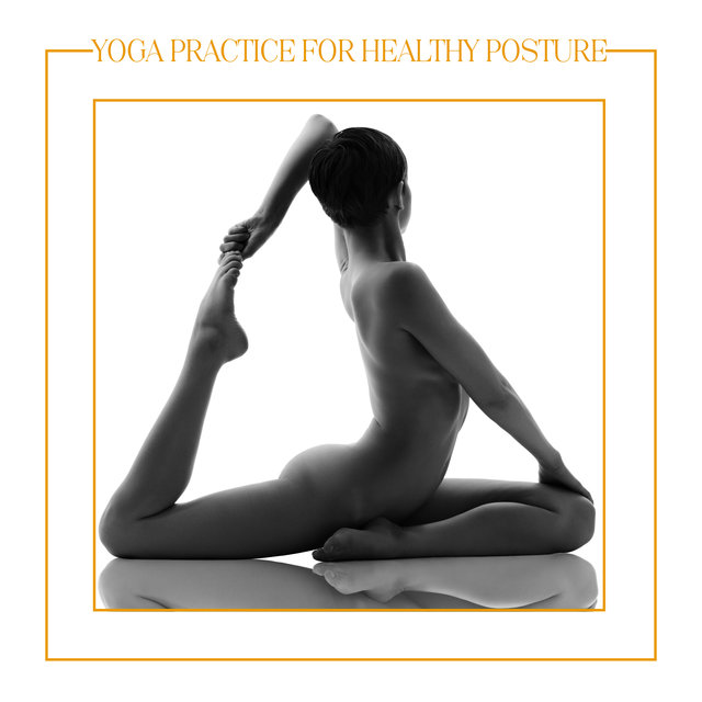 Yoga Practice for Healthy Posture