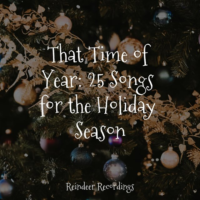 That Time of Year: 25 Songs for the Holiday Season