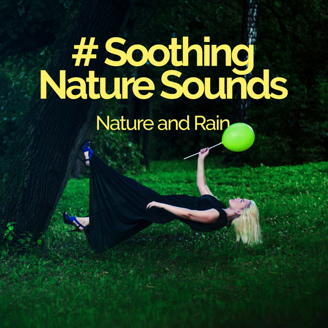 # Soothing Nature Sounds