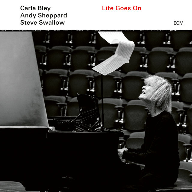Cover art for album Life Goes On by Carla Bley, Andy SHEPPARD, Steve Swallow