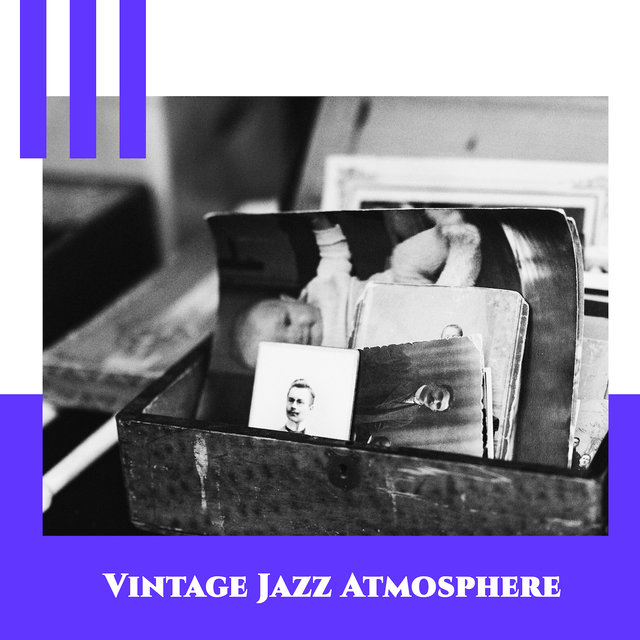 Vintage Jazz Atmosphere: Old Time Jazz, Happy Vibes, Groove Beats, Retro Journey, Instrumental Jazz Melodies