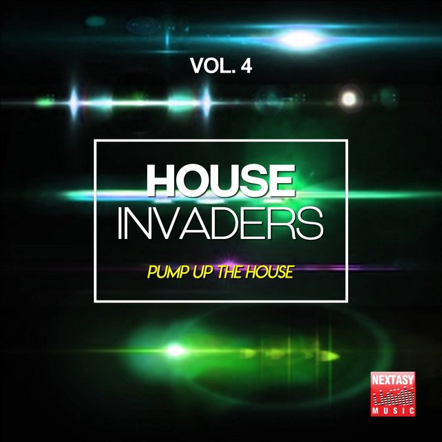 House Invaders, Vol. 4 (Pump Up The House)