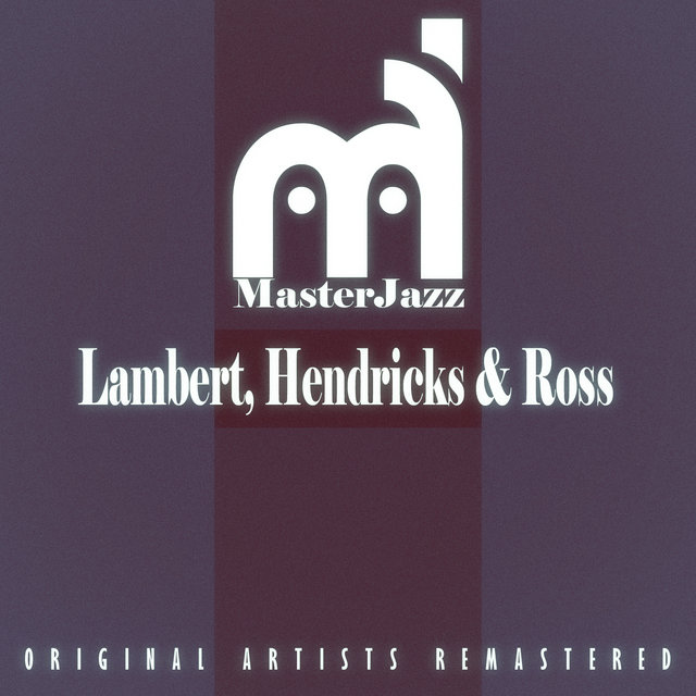 Masterjazz: Lambert, Hendricks & Ross