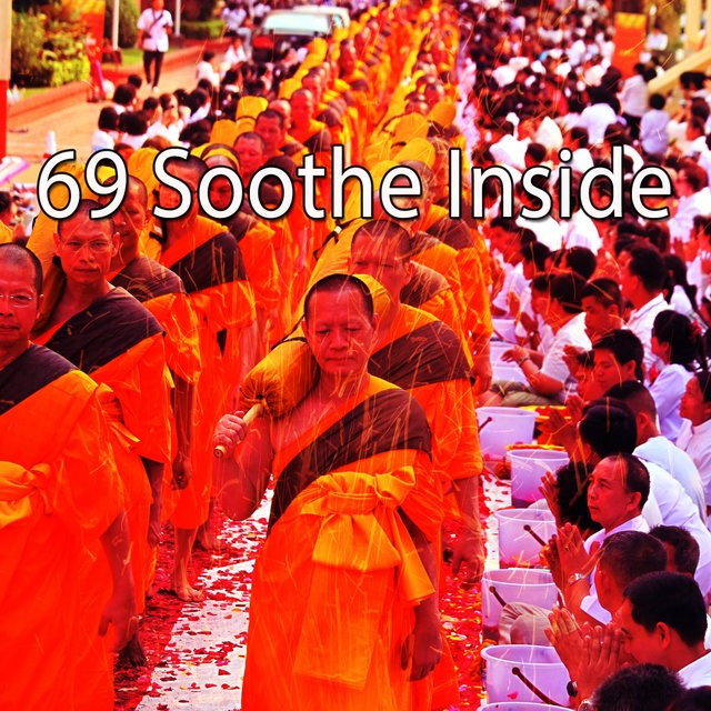 69 Soothe Inside