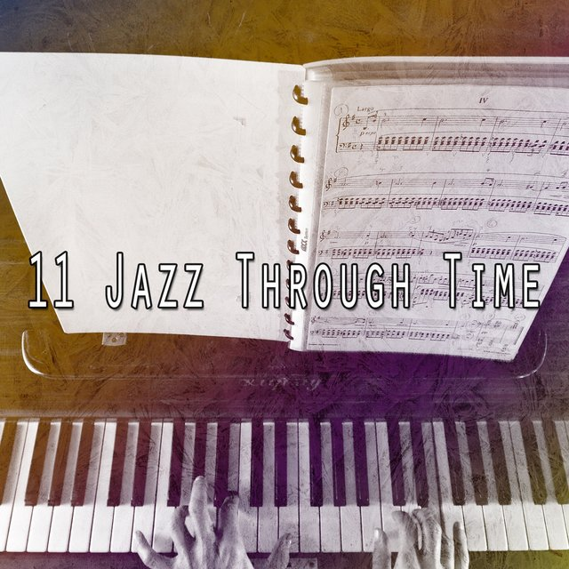 11 Jazz Through Time