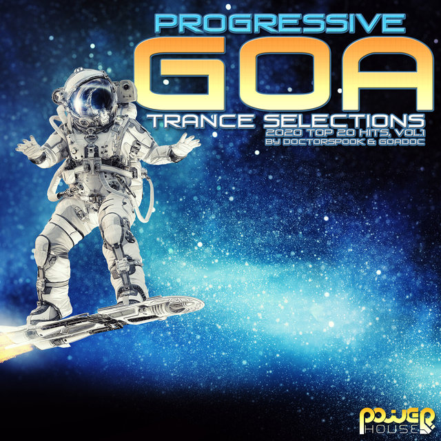 Progressive Goa Trance Selections: 2020 Top 20 Hits, Vol. 1