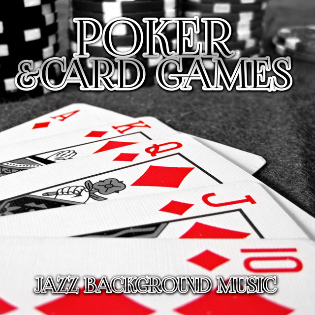 Poker & Card Games - Smooth Jazz Background Music, Piano Music for Playing Cards and Board Games, Texas Holdem, Bingo Games, Blackjack, Puzzle, Monopoly & Chess