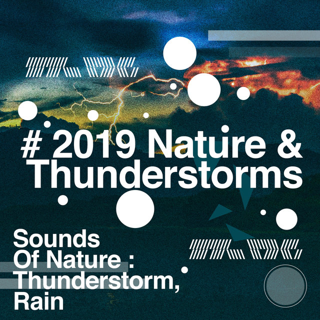 # 2019 Nature & Thunderstorms