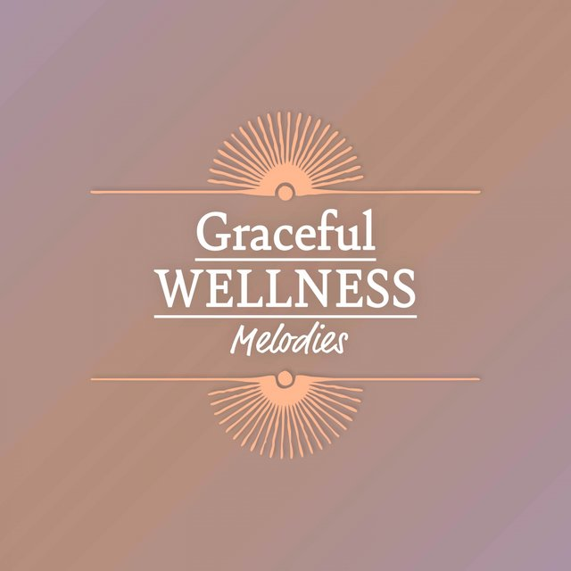 Graceful Wellness Melodies