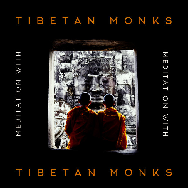 Meditation with Tibetan Monks - Mantra Therapy Music, Open Heart, Chakras Energy, Awaken Your Energy