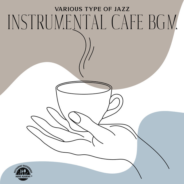 Various Type of Jazz Instrumental Cafe BGM