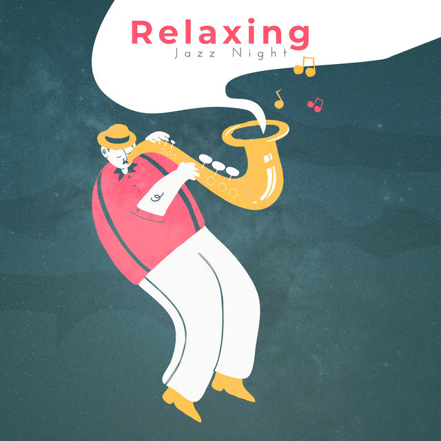 Relaxing Jazz Night: 15 Jazz Collection for Relaxation, Instrumental Melodies