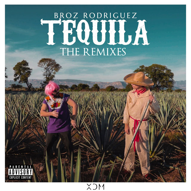 Tequila The Remixes
