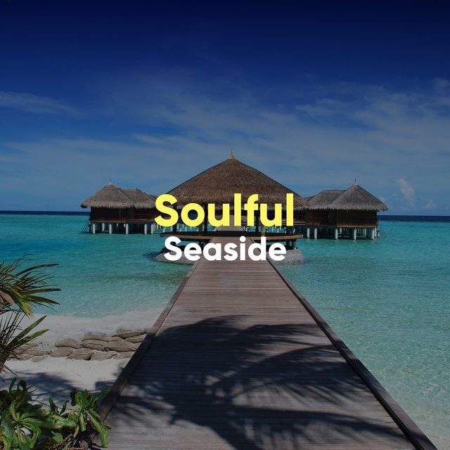 # Soulful Seaside