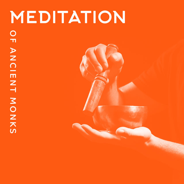 Meditation of Ancient Monks - Feel Like in a Buddhist Temple Surrounded by New Age Ambient Music, Soothing Sounds of Tibetan Bowls, Mantra, Spiritual Healing, Reflections