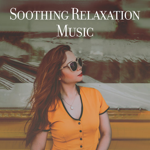 Soothing Relaxation Music: Collection of Fresh Ambient & Nature New Age Music for Ultimate Relaxation, Rest, Stress Relief, Mood Improve, Body & Mind Harmony