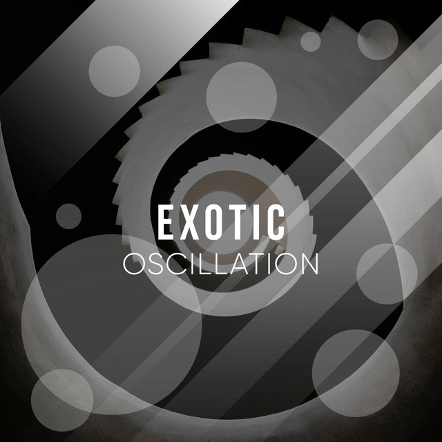 # 1 A 2019 Album: Exotic Oscillation