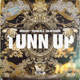 TUNN UP (feat. Young M.A and Kojo Funds)