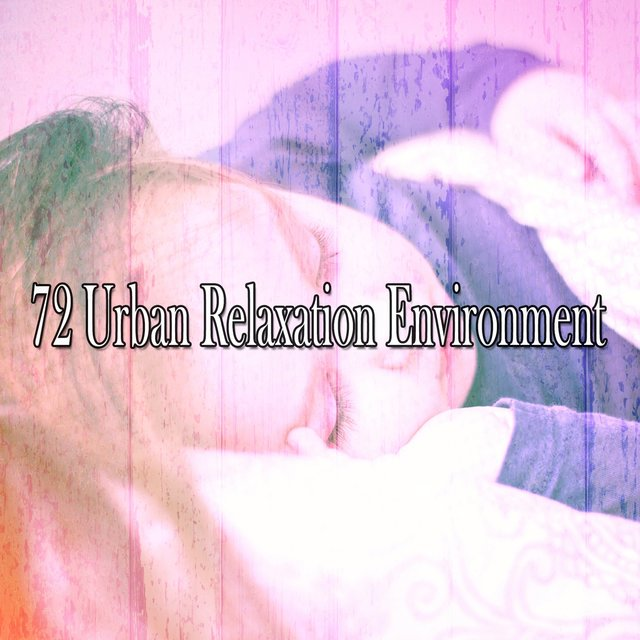 72 Urban Relaxation Environment