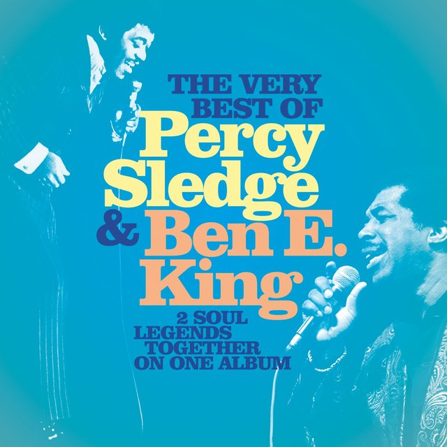 The Very Best of Percy Sledge & Ben E. King
