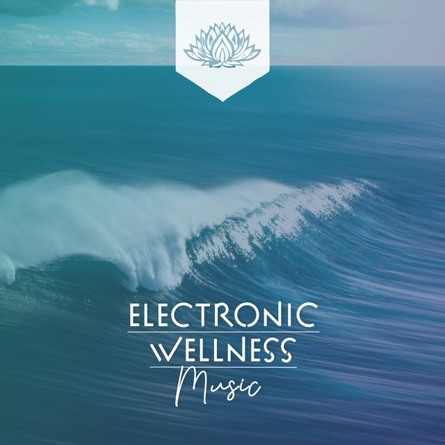 Electronic Wellness Music