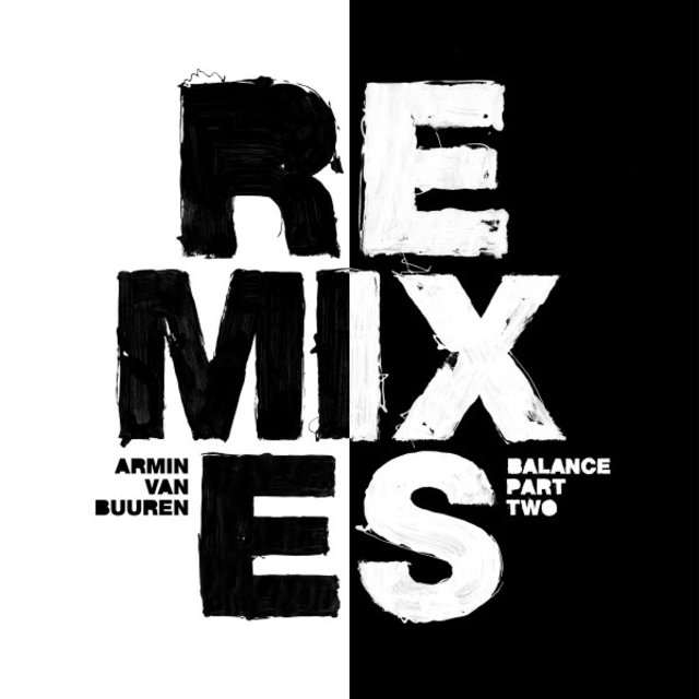 Balance (Remixes, Pt. 2)