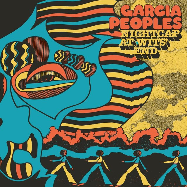 Cover art for album Nightcap at Wits' End by Garcia Peoples