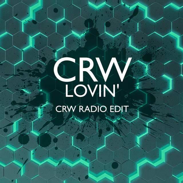 Lovin' (CRW Radio Edit)