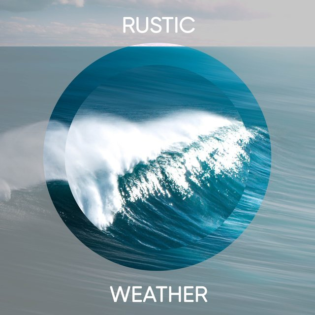 Spiritual Rustic Weather Field Recordings