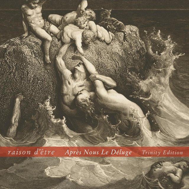 Cover art for album Aprés Nous Le Dèluge (Trinity Edition) by Raison D'être