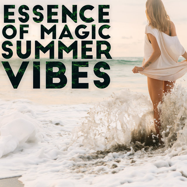 Essence of Magic Summer Vibes - Best Summer Chillout Electro Relaxation Music Mix