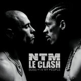 Intro: NTM, le Clash (IV My People Mix)