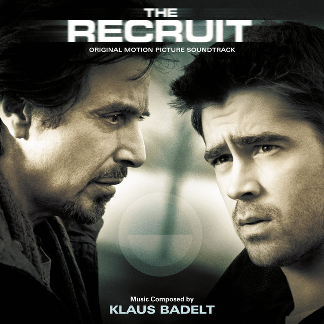 The Recruit (Original Motion Picture Soundtrack)