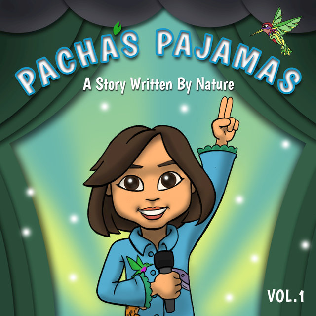 Pacha's Pajamas - A Story Written by Nature, Vol. I