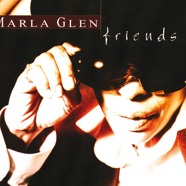 Marla Glen And Friends