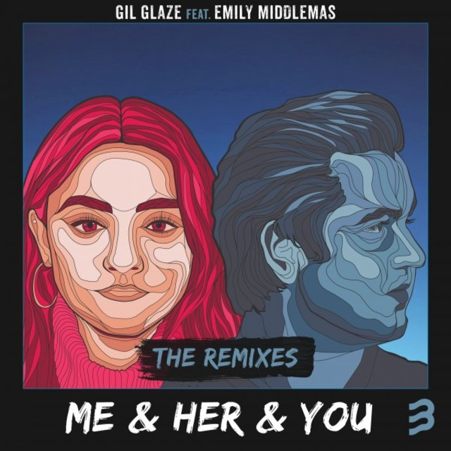 Me & Her & You (The Remixes)