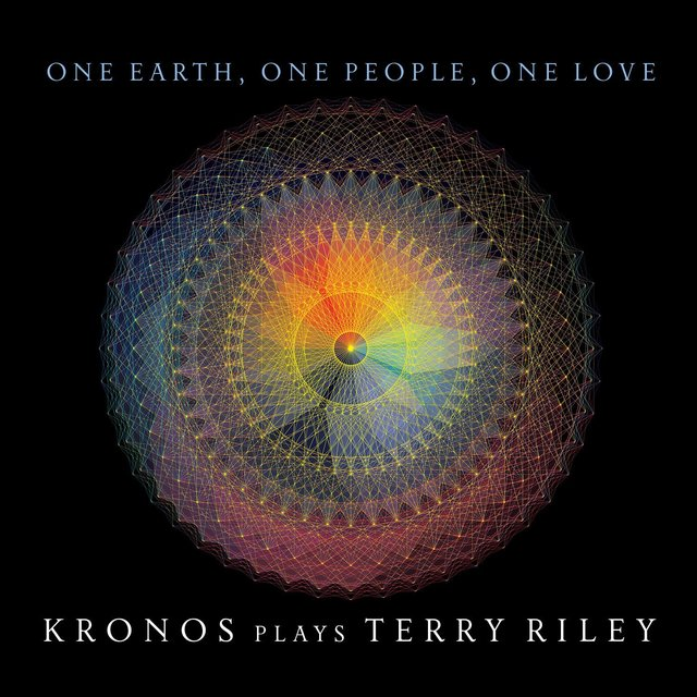 One Earth, One People, One Love: Kronos Plays Terry Riley