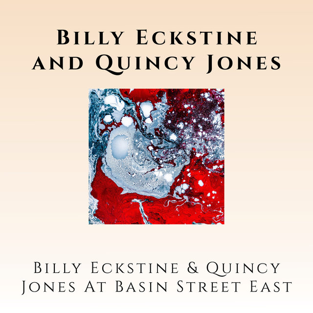 Billy Eckstine & Quincy Jones at Basin Street East