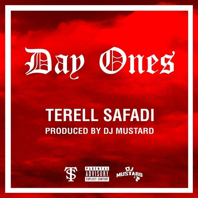 Day Ones (Prod. DJ Mustard)
